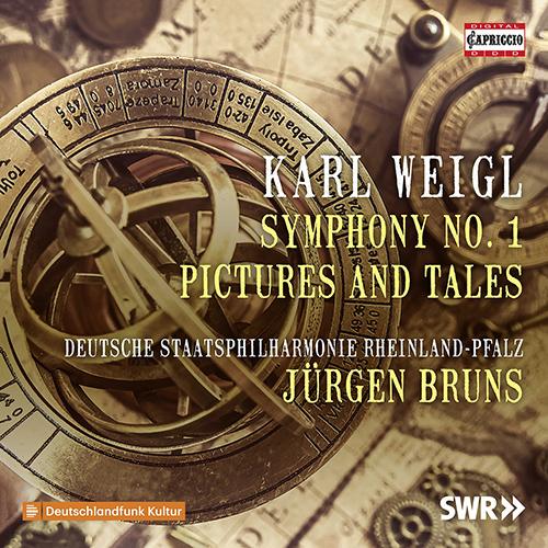 WEIGL, K.: Symphony No. 1 / Bilder und Geschichten