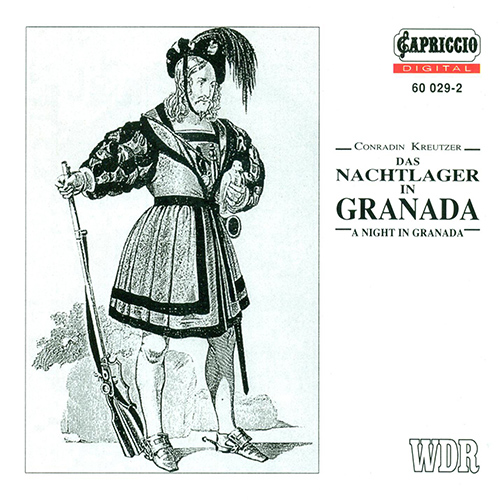KREUTZER, C.: Nachtlager in Granada (Das) [Opera]