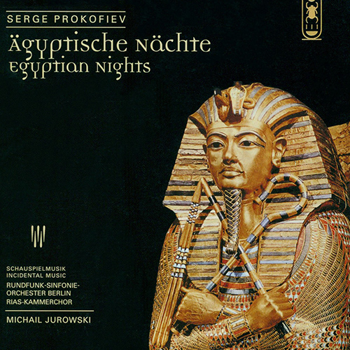 PROKOFIEV, S.: Egyptian Nights (Jurowski)