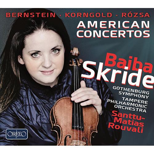 Violin Concertos - BERNSTEIN, L. / KORNGOLD, E.W. / RÓZSA, M. (American Concertos)