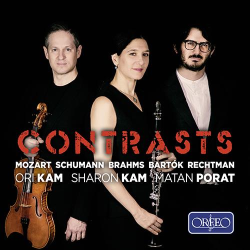 Chamber Music - MOZART, W.A. / SCHUMANN, R. / BRAHMS, J. / BARTÓK, B. / RECHTMAN, I. (Contrasts)
