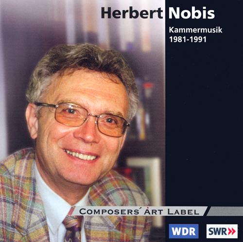 NOBIS, H.: Chamber Music 1981-1991 - Un retablo musical / String Quartet No. 2 / Serenade / Oskar