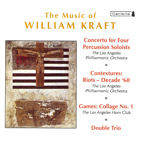 KRAFT, W.: Concerto for 4 Percussion Soloists / Contextures I / Games: Collage No. 1 / Double Trio (Mehta)