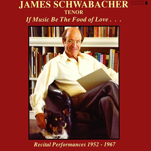 Vocal Recital: Schwabacher, James - DOWLAND, J. / MOZART, W.A. / SCHUBERT, F. / SCHUMANN, R. / MASSENET, J. / FAURE, G. (1952-1967)