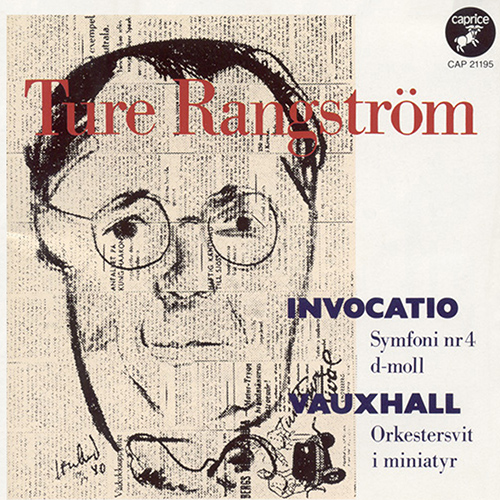 "RANGSTROM: Symphony No. 4, ""Invocatio"" / Vauxhall"