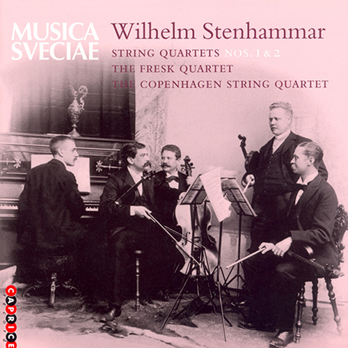 STENHAMMAR: String Quartets Nos. 1 and 2