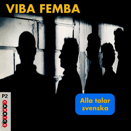 VIBA FEMBA: Alla talar svenska