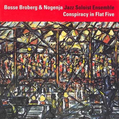 BROBERG, Bosse: Conspiracy in Flat 5