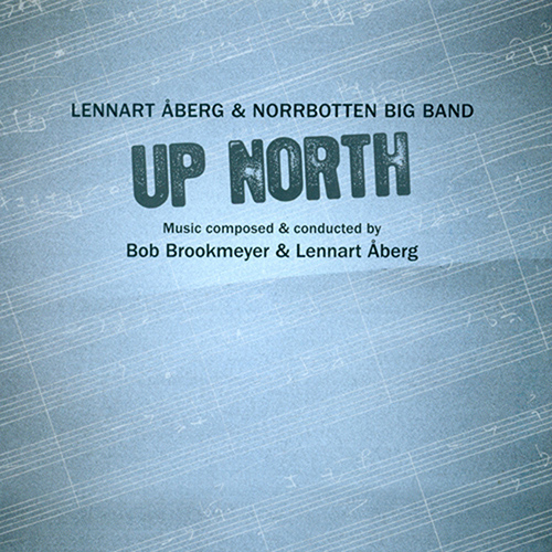 ABERG, Lennart / BROOKMEYER, Bob: Up North