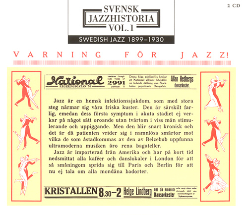 SWEDISH JAZZ HISTORY, Vol. 1 (1899-1930)