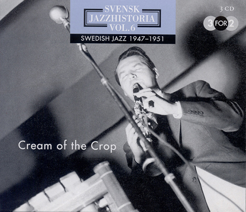 SWEDISH JAZZ HISTORY, Vol. 6 (1947-1951)