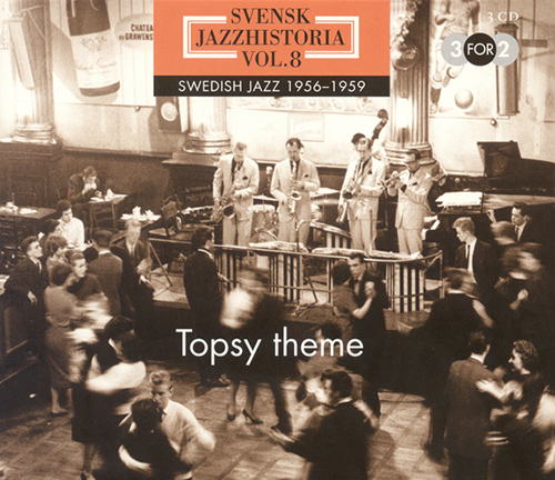 SWEDISH JAZZ HISTORY, Vol. 8 (1956-1959)