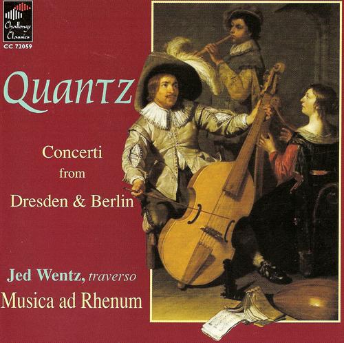QUANTZ, J.J.: Concertos - QV 4:3, 5:51, 6:5, 6:6 (Wentz, Musica ad Rhenum)