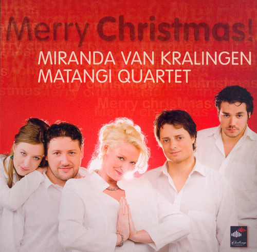 MATANGI QUARTET: Merry Christmas! - Christmas Carols for Soprano and String Quartet