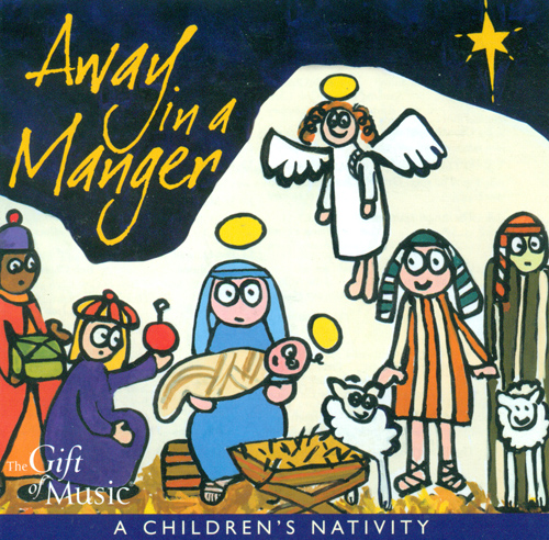 CHRISTMAS Away in a Manger (A Children's Nativity)