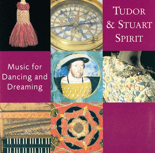 TUDOR AND STUART SPIRIT (Music for Dancing and Dreaming)