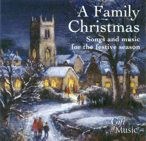 CHRISTMAS (A FAMILY) - Songs and Music for the Festive Season