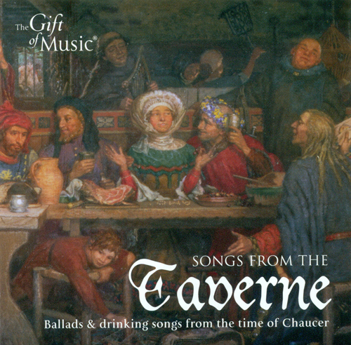 SONGS FROM THE TAVERNE - Ballads and Drinking Songs from the Time of Chaucer (Wesseling)