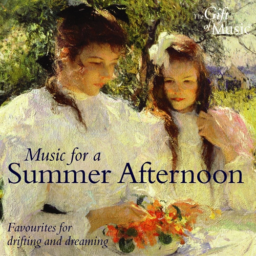 MUSIC FOR A SUMMER AFTERNOON (Favourites for Drifting and Dreaming)