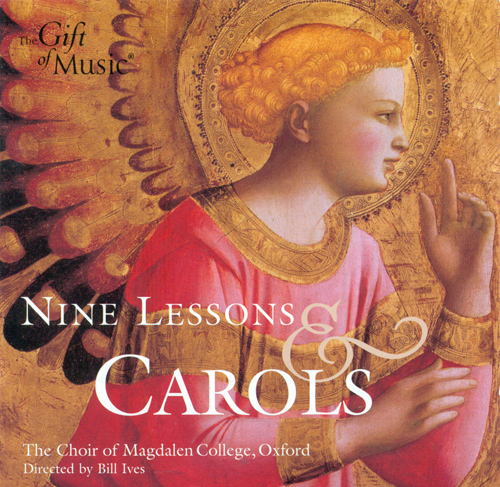 CHRISTMAS MUSIC (9 Lessons and Carols - Christmas Service from the chapel of Magdalen College, Oxford)