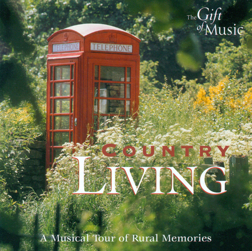 Orchestral Music (English) - WOOD, A. / TORCH, S. / COATES, E. / THORNE, D. / RICHARDSON, C. (Country Living - A Musical Tour of Rural Memories)