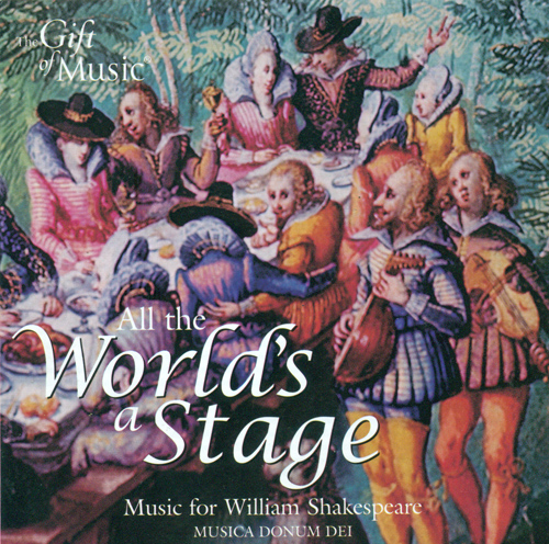 Vocal and Chamber Music (16th-18th Centuries) (All the World's a Stage - Music composed for Shakespeare's plays or to celebrate his work)