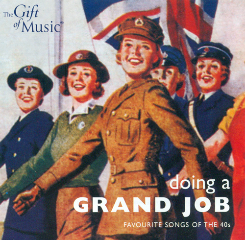 DOING A GRAND JOB - Favourite Songs of the 40s