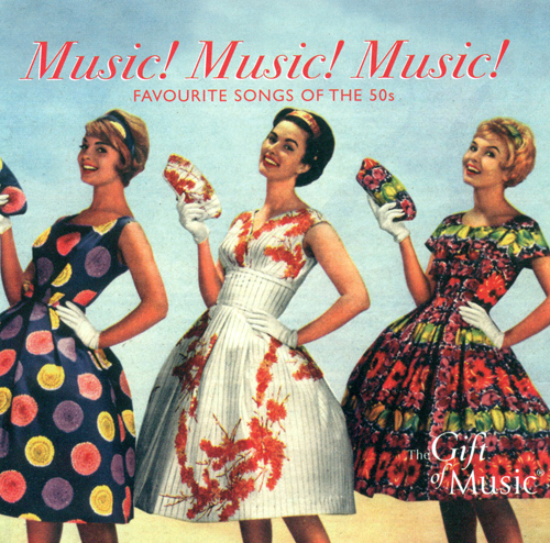 FAVOURITE SONGS OF THE 1950s (Music! Music! Music!)