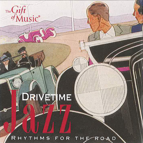 DRIVE TIME JAZZ - Rhythms of the Road