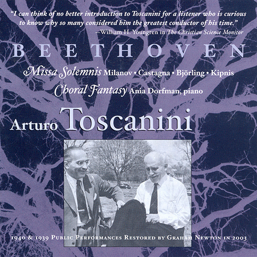 BEETHOVEN: Missa Solemnis (Milanova. Catagna, Bjorling, Kipnis) / Choral Fantasy (Toscanini) (1939)