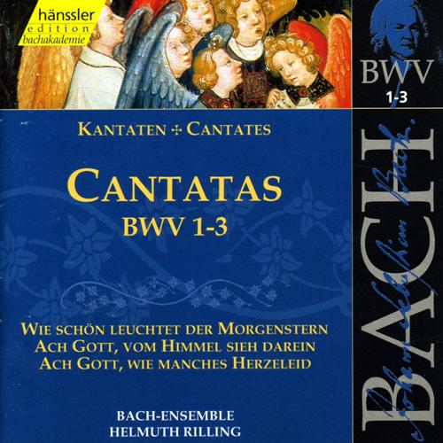 BACH, J.S.: Cantatas, BWV 1-3