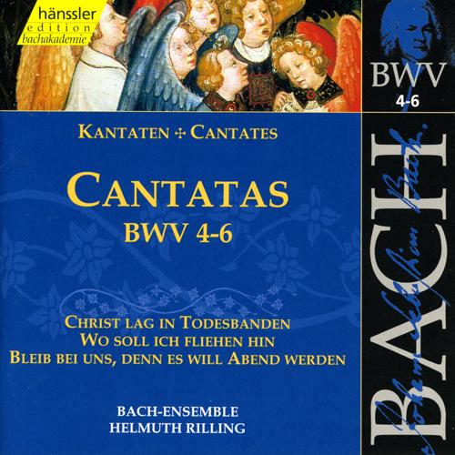 BACH, J.S.: Cantatas, BWV 4-6