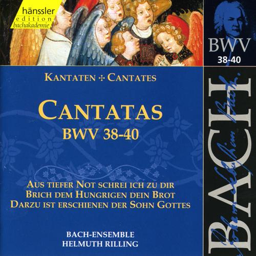 BACH, J.S.: Cantatas, BWV 38-40