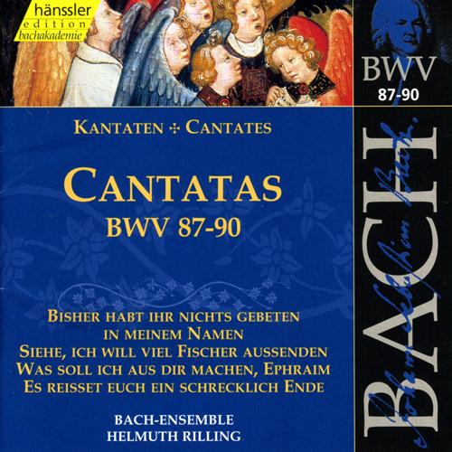 BACH, J.S.: Cantatas, BWV 87-90