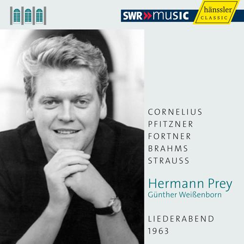 Vocal Recital: Prey, Hermann - CORNELIUS, P. / PFITZNER, H. / FORTNER, W. / BRAHMS, J. / STRAUSS, R. (Schwetzinger Festspiele Edition, 1963)