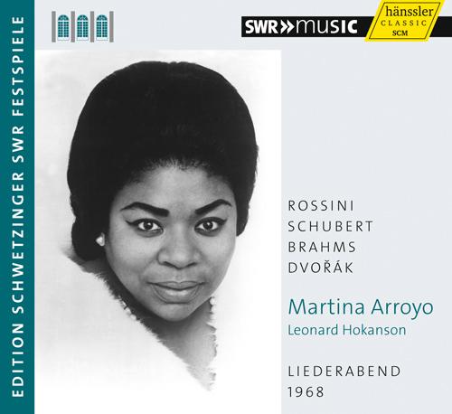 Vocal Recital: Arroyo, Martina - ROSSINI, G. / SCHUBERT, F. / BRAHMS, J. / DVORAK, A. (Schwetzinger Festspiele Edition, 1968)