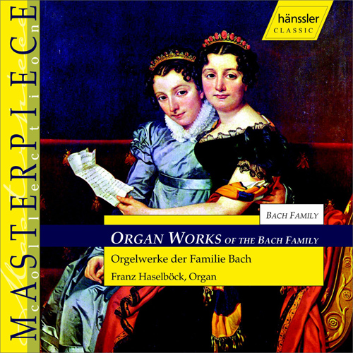 ORGAN WORKS OF THE BACH FAMILY
