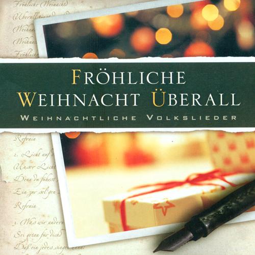 CHRISTMAS VOCAL MUSIC (Frohliche Weihnacht Uberall) (Thun, Schneider)