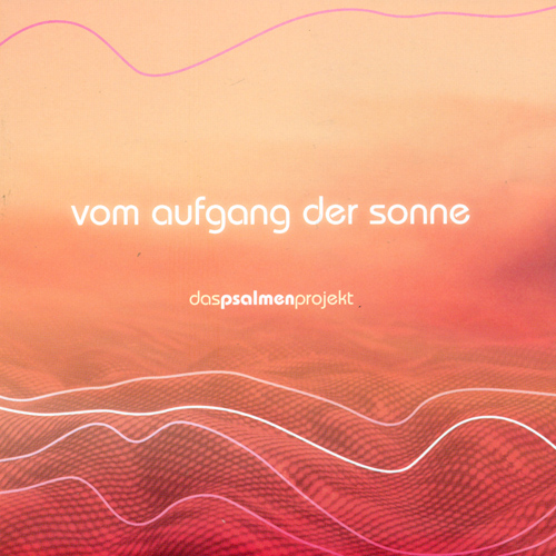 GARCIA, G.: Psalm Project (The) (Vom aufgang der sonne) (Hahn)