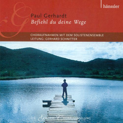 Vocal Music - SELNECKER, N. / CRUGER, J. / EBELING, J.G. / HARDER, A. / HASSLER, H.L. (Befiehl Du Deine Wege) (Das Solistenensemble, Schnitter)