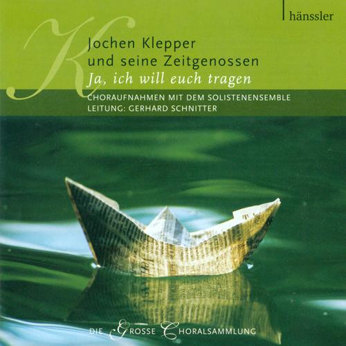 Vocal Music (German) - ZOBELEY, H.R. / PETZOLD, J. / WERNER, F. (Jochen Klepper und seine Zeitgenossen) (Das Solistenensemble, Schnitter)
