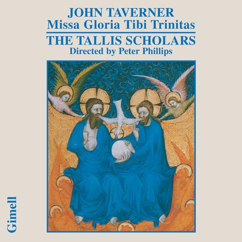 TAVERNER: Western Wind Mass / Missa Gloria Tibi Trinitas