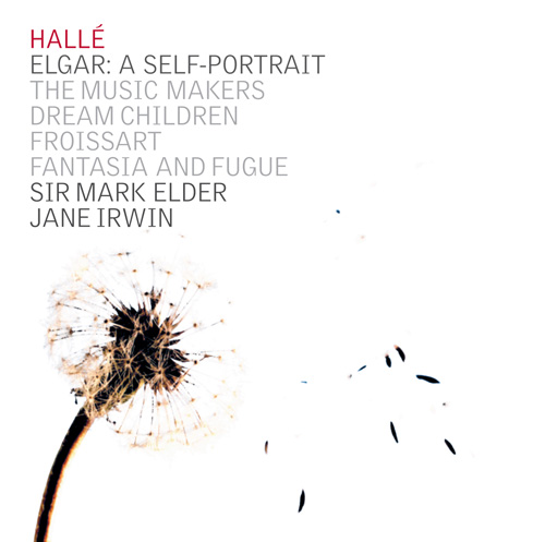ELGAR, E.: Froissart Overture / Dream Children / The Music Makers (Irwin, Halle Choir, Halle Orchestra, Elder)