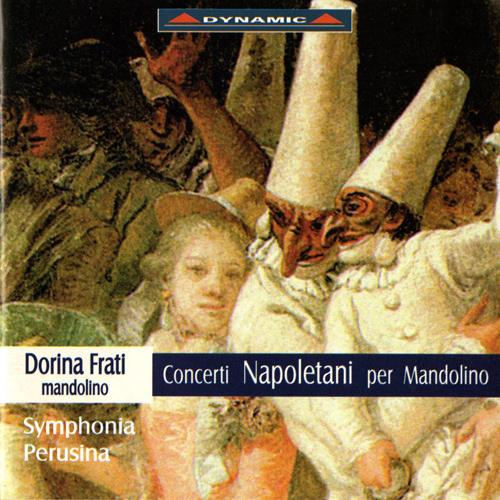 GIULIANO: Symphony for Mandolin / Mandolin Concerto in G Major / CECERE: Mandolin Concerto in A Major / PAISIELLO: Mandolin Concerto in E-Flat MajorDynamic NX