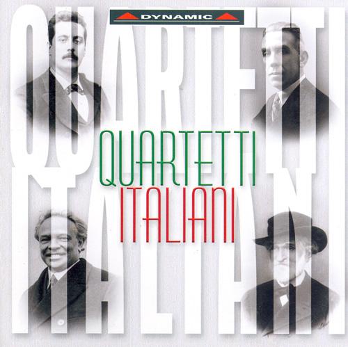 ITALIAN STRING QUARTETS by Boccherini, Bazzini, Verdi, Puccini, Zandonai, Respighi, and Malipiero