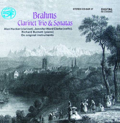 BRAHMS, J.: Chamber Music (Clarinet Trio and Sonatas) (Hacker, Ward-Clarke, Burnett)