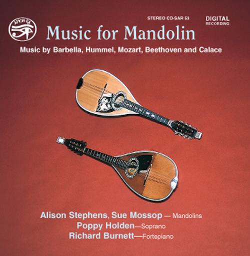 BARBELLA, E.: Duetto No. 4 / CALACE, R.: Suite No. 3 / BEETHOVEN, L. van: Mandolin Sonatina, WoO 43a (Stephens, Mossop)