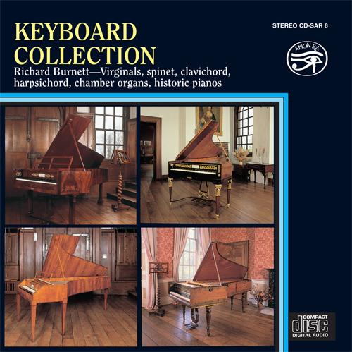 Keyboard Recital: Burnett, Richard - FARNABY, G. / CROFT, W. / BACH, J.S. / STANLEY, J. / HAYDN, F.J. / MOZART, W.A. / BEETHOVEN, L. van / DUSSEK, J.L