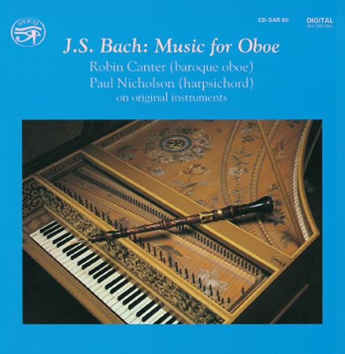 BACH, J.S.: Oboe Music (Canter, Nicholson)