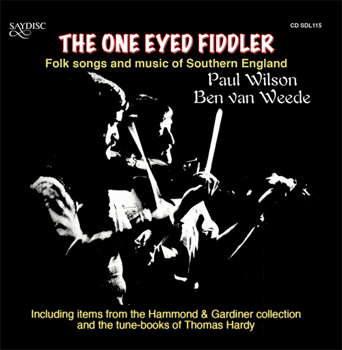UNITED KINGDOM Ben van Weede: The One Eyed Fiddler - Folk Songs and Music of Southern England
